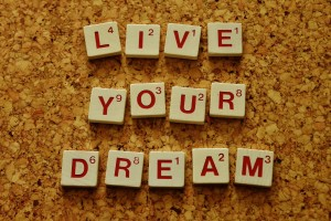 live-your-dream-2045928_1920